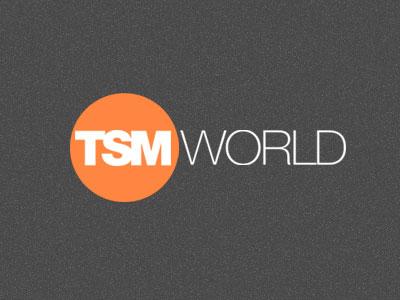 TSM World